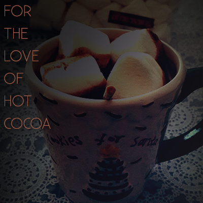 Hot Cocoa Recipes – CHRISTMASEDITION!